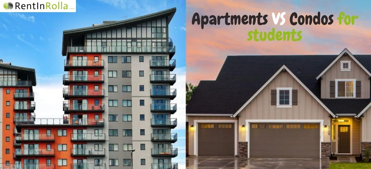 Apartments VS Condos for students - Rent In Rolla